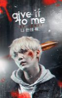 Give it to me - wattpad cover by xjowey02