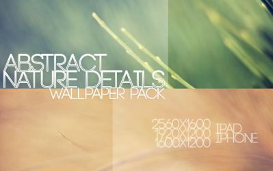 Abstract Nature Details Wallpaper Pack by solefield