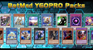 BatMed YGOPRO Packs by BatMed
