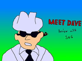 Meet Dave (Movie Rehab Episode 4) by jackhopeart