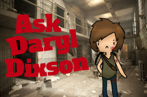 Ask daryl by SweetlySuagrd