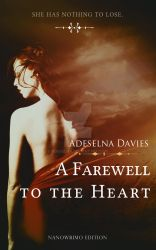 A farewell to the heart by Adeselna