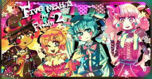 Five night at Freddy's2 by Momo-chee