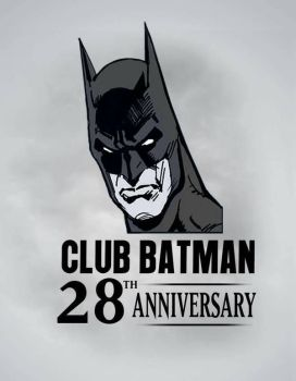 Club Batman 28 th Anniversary by Club-Batman