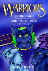 Brightstripe's Heart (Warrior Cats Fan Cover) by LightningDraco