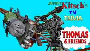 Jeffrey Kitsch's TV Trivia - Thomas and Friends by JeffreyKitsch