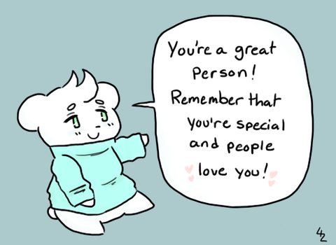 You're a great person! by mcnuggy