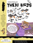 Them Birds by Granitoons