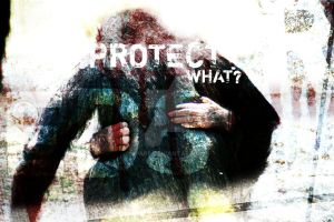 Protect What? by spar6