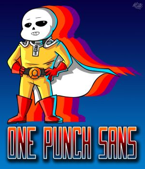 One Punch Sans! by MaskedGolem