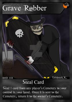 NecroMasters Card Game BOD-018 - Grave Robber by PlayboyVampire