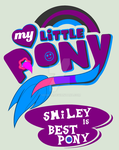 ~Gift~ Smiley Is Best Pony! by Seiimon