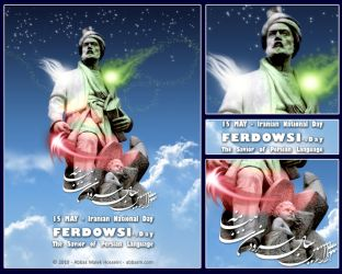 Ferdowsi's day The Savior of Persian Language by absdostan