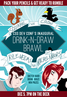 Drink-n-draw Poster for CSS Dev Conf by rachelthegreat