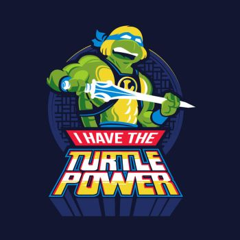I HAVE THE TURTLE POWER! by bennyd302
