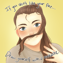 If you don't like your face... by squeakyhammer