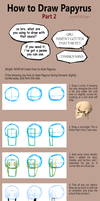 How to Draw Papyrus: Part 2 by fluffySlipper