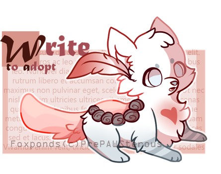 :Write To Adopt FoxPond(closed): by PrePAWSterous