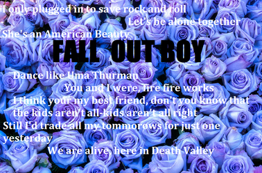 Fall Out Boy Rose Lyrics by ElsaAriel