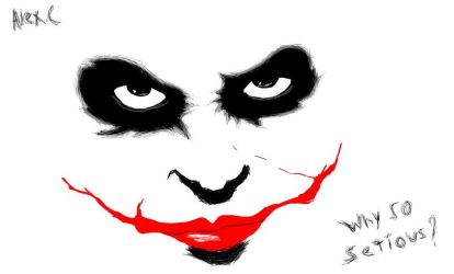 Why so Serious? by Alexx946