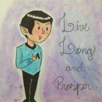 Live Long and Prosper by TinyNerdGirl