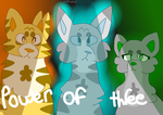 Warrior Cats power of three art by cutewolf360