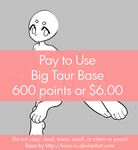 Pay to Use Base {Big Taur} 600 points or $6.00 by Koru-ru