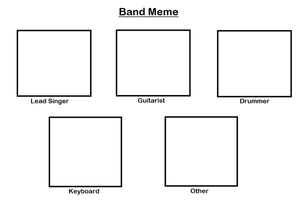Band Meme by pikaCOOL360