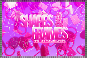 +ShapesAndFrames{Brushes by ReallyInLoveWithYou
