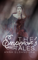 The Emperor's Tales by limarida