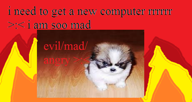 how i look when i get mad by movielover100