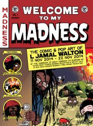 Retro EC Comics Homage: Welcome to my Madness by ljamal