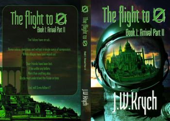 Final Book Cover- The Flight to Oz Arrival Part II by JassysART