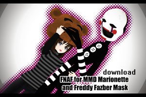 [MMD] Marionette and Freddy Mask [Download] by NanaSui