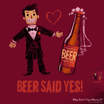 Why Don't You Marry It - tee by InfinityWave