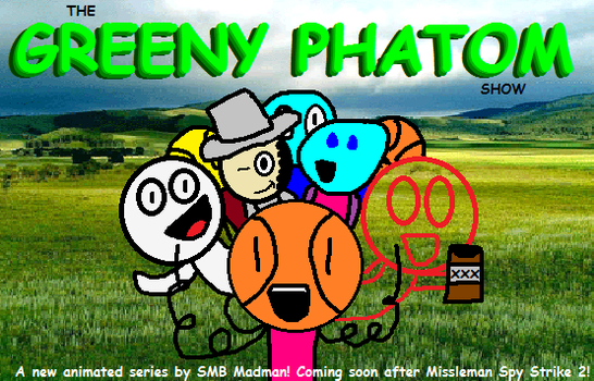 The Greeny Phatom Show Teaser Picture by RyanSilberman