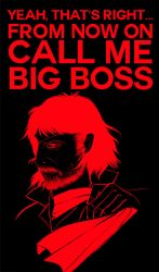 Call me BIG BOSS by Tori-Fan