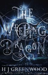 The Weeping Dragon by winterinheaven