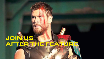 Thor Ragnarok - Join Us After the Feature by MikeJEddyNSGamer89