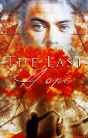 The Last Hope||Wattpad Cover|| by DaisyChan55