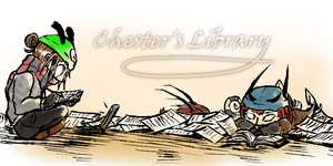 Chester's Library [Masterlist] by ChesterPalm