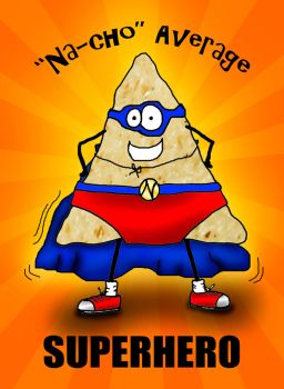 Nacho Average Super Hero Design by bnspencer
