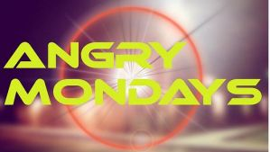 LOGO FOR MY PODCAST: Angry Mondays by jayce793