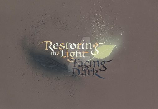 Restoring the Light - Facing the Dark by isolationism