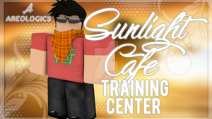 Gfx Thumbnail For Sunlight Cafe Training Center by AreologicsRBLX