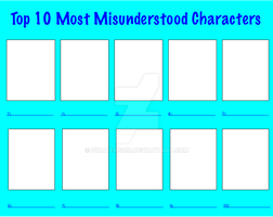 Top 10 Most Misunderstood Characters Meme by dwaters220