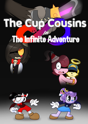 The Cup Cousins in: The Infinite Adventure - Cover by 6-O-Hundred657