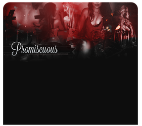 Promiscuous Header by MurderMyHeart666