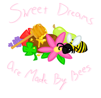 Sweet Dreams Are Made by Bees by VenusRain