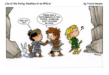 Don't touch my dice.... RPG Comic- by travisJhanson